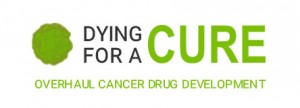 Dying For A Cure - Cure Cancer Faster